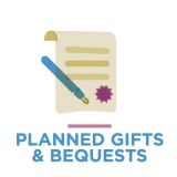 Planned Gifts and Bequests