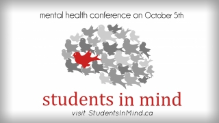 Mental Health Conference on Oct. 5th visit Studentsinmind.ca