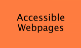 Accessible Webpages