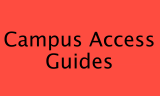 Campus Access Guides