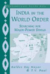 T.V. Paul Book Cover - India in the World Order: Searching For Major Power Status