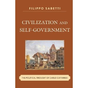 Filippo Sabetti, Civilization and Self-Government