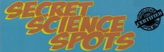 Secret Science Spots
