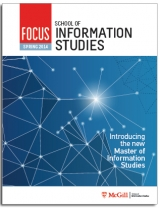 McGill School of Information Studies FOCUS Newsletter - Spring 2014