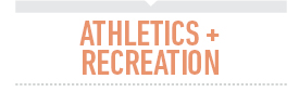 Athletics and Recreation