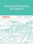 McGill University 2009-2010 Graduate Fellowships and Awards Calendar