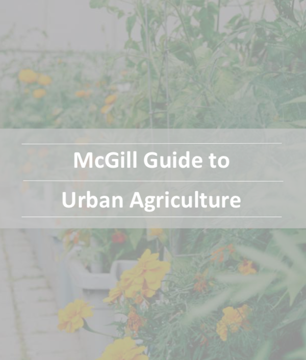McGill Guide to Urban Agriculture