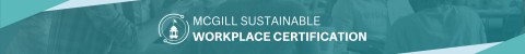 McGill Sustainable Workplace Certification on a dark teal background
