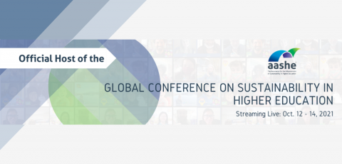 Official Host of the Global Conference for Sustainability in Higher Education. Streaming live Oct. 12 to 14, 2021