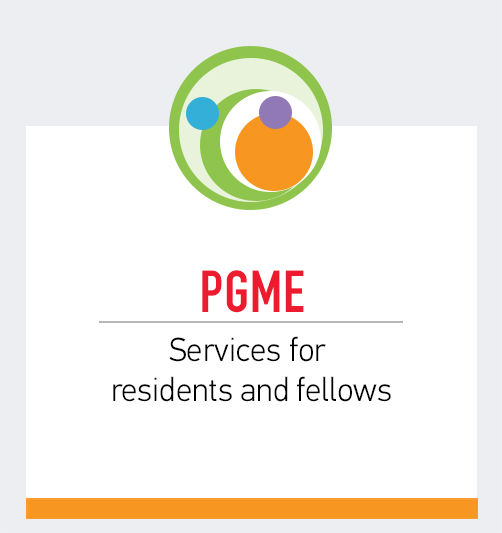 PGME: Services for residents and fellows