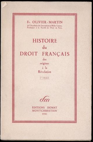 Cover of François Olivier-Martin's Histoire du droit français des origines à la Révolution.